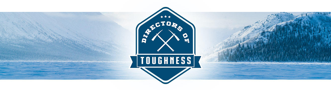 DIRECTORS OF TOUGHNESS.